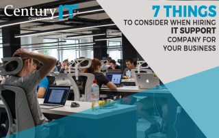 7 Things to Consider When Hiring IT Support Company for Your Business