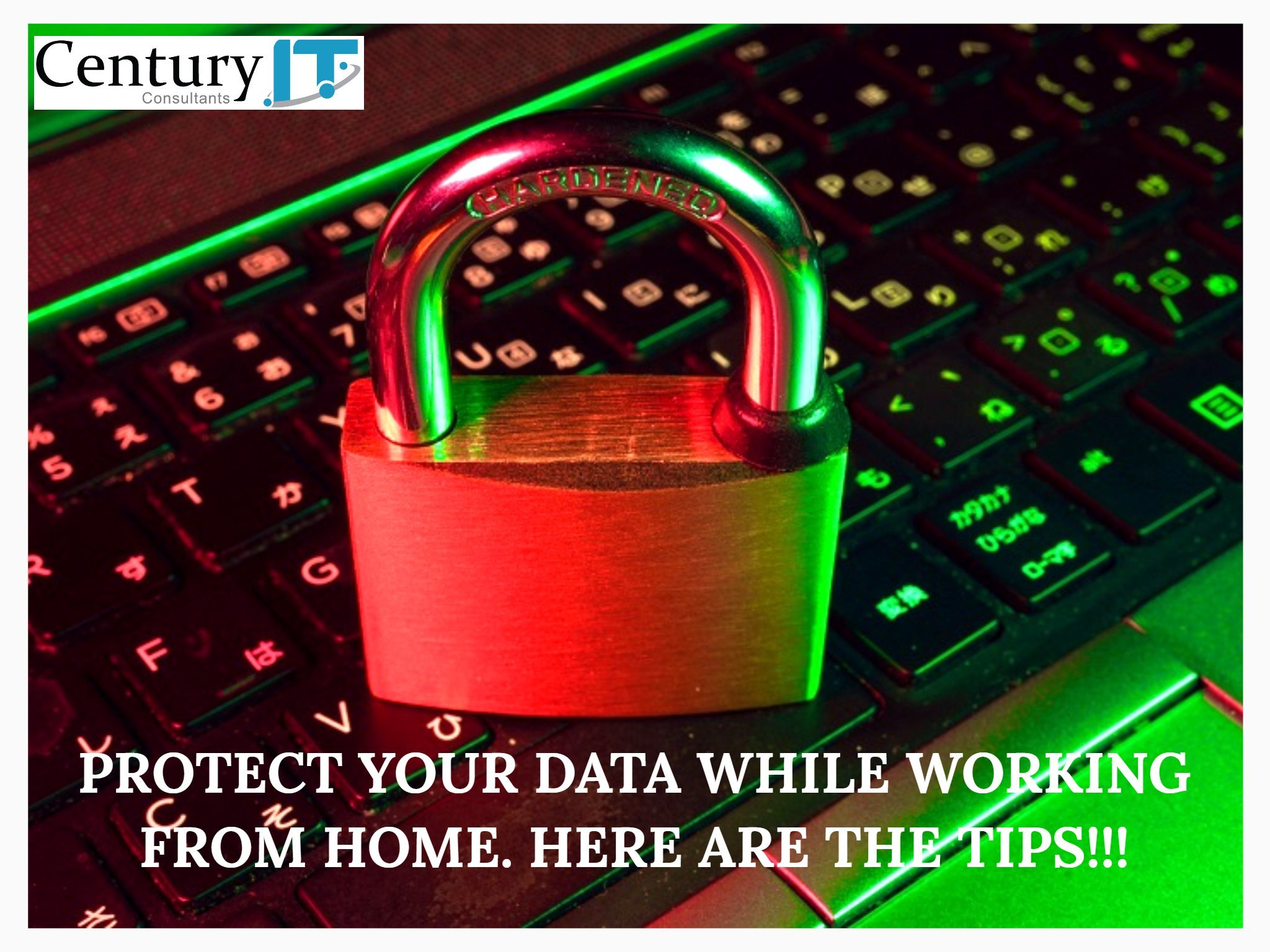 Protect Your Data While Working from Home. Here are the Tips!!!