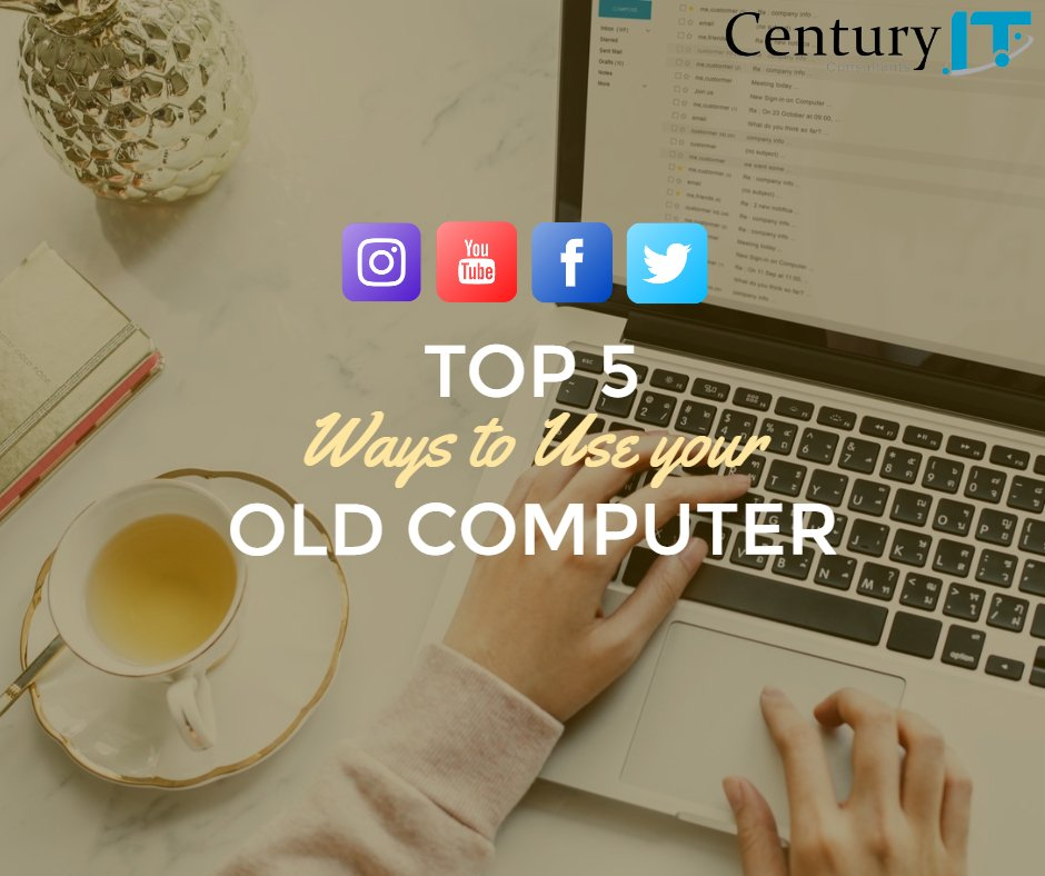 Top 5 Way to use your old Computer